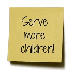 Serve more children!